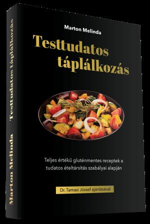 Marton Melinda Testtudatos táplálkozás könyv