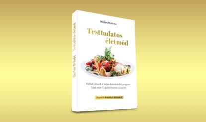 Marton Melinda Testtudatos életmód könyv