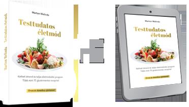 Marton Melinda Testtudatos életmód könyv + e-book