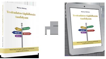 Marton Melinda Testtudatos Táplálkozás Tanfolyam könyv + e-book