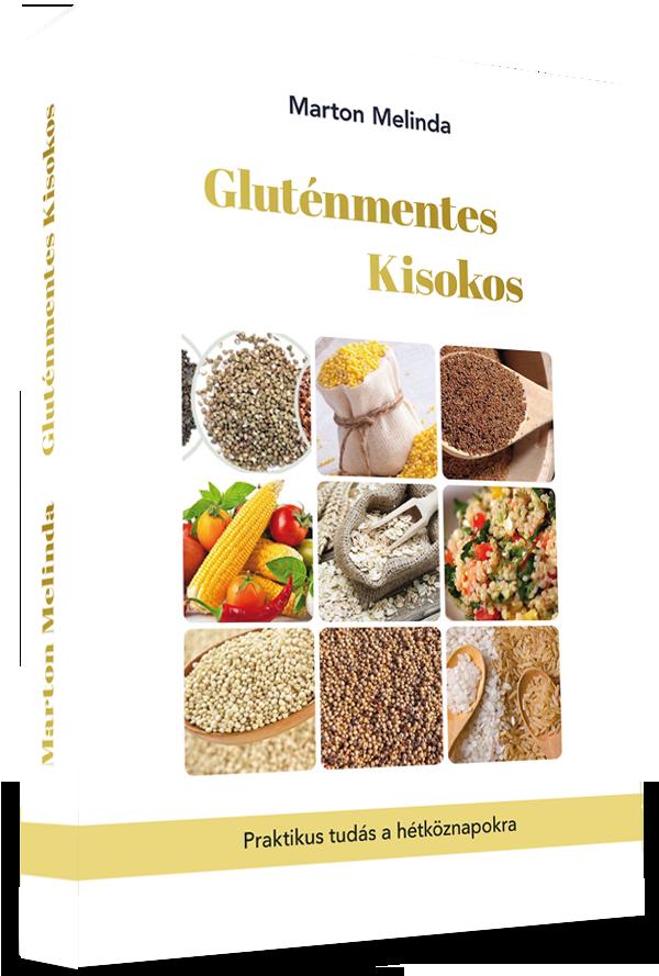 Marton Melinda Gluténmentes Kisokos könyv