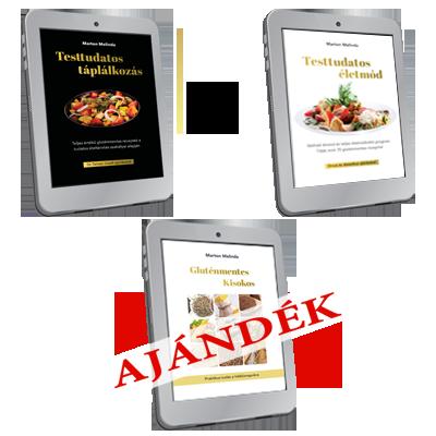 Testtudatos Táplálkozás és Életmód e-book + Ajándék